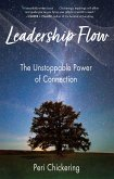 Leadership Flow: The Unstoppable Power of Connection