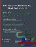 SolidWorks Flow Simulation 2021 Black Book (Colored)