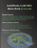 SolidWorks CAM 2021 Black Book (Colored)
