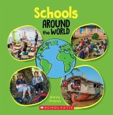 Schools Around the World (Around the World) (Library Edition)
