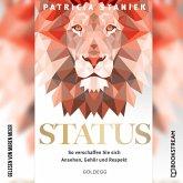 Status - So verschaffen Sie sich Ansehen, Gehör und Respekt (Ungekürzt) (MP3-Download)