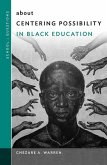 About Centering Possibility in Black Education