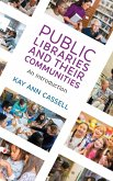 Public Libraries and Their Communities: An Introduction
