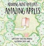 Adoring Aunt Amelia's Amazing Apples