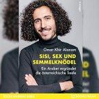 Sisi, Sex und Semmelknödel - Ein Araber ergründet die österreichische Seele (Ungekürzt) (MP3-Download)