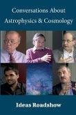 Conversations About Astrophysics & Cosmology