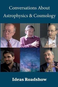 Conversations About Astrophysics & Cosmology - Burton, Howard