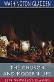 The Church and Modern Life (Esprios Classics)