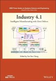 Industry 4.1: Intelligent Manufacturing with Zero Defects