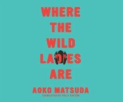 Where the Wild Ladies Are - Matsuda, Aoko