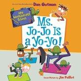 My Weirder-Est School #7: Ms. Jo-Jo Is a Yo-Yo! Lib/E