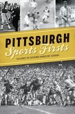 Pittsburgh Sports Firsts
