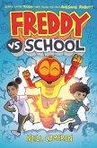 Freddy vs. School, Book #1 (Library Edition)