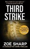 Third Strike: #07: Charlie Fox Crime Mystery Thriller Series