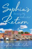 Sophia's Return: Uncovering My Mother's Past