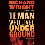 The Man Who Lived Underground Lib/E