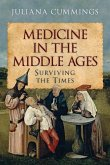 Medicine in the Middle Ages: Surviving the Times