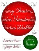 Merry Christmas Cursive Handwriting Practice Workbook