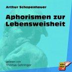 Aphorismen zur Lebensweisheit (Ungekürzt) (MP3-Download)