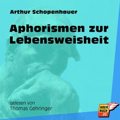 Aphorismen zur Lebensweisheit (Ungekürzt) (MP3-Download) - Schopenhauer, Arthur