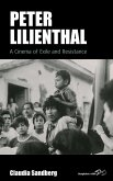 Peter Lilienthal: A Cinema of Exile and Resistance