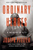 Ordinary Heroes: A Memoir of 9/11