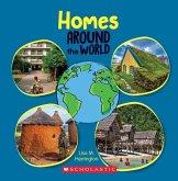 Homes Around the World (Around the World) (Library Edition)