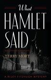 What Hamlet Said