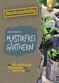 Plastikfrei gärtnern (eBook, PDF)
