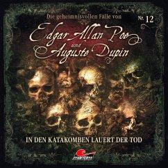 Edgar Allan Poe & Auguste Dupin, Folge 12: In den Katakomben lauert der Tod (MP3-Download) - Duschek, Markus