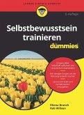 Selbstbewusstsein trainieren für Dummies (eBook, ePUB)
