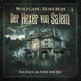 Der Hexer von Salem, Folge 4: Das Haus am Ende der Zeit (MP3-Download)