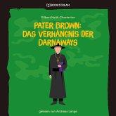 Pater Brown: Das Verhängnis der Darnaways (Ungekürzt) (MP3-Download)