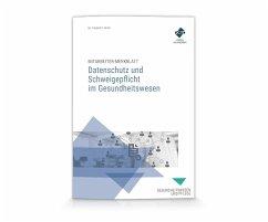 Mitarbeiter-Merkblatt Datenschutz und Schweigepflicht im Gesundheitswesen - Heinz, Thomas K.;Forum Verlag Herkert GmbH