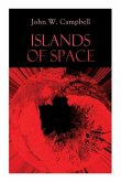 Islands of Space: Arcot, Morey and Wade Series