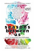 Seasons Between Us: Tales of Identities and Memories