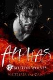 Boston Wolves - Alphas - Gesamtausgabe (eBook, ePUB)