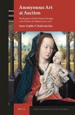 Anonymous Art at Auction: The Reception of Early Flemish Paintings in the Western Art Market (1946-2015)