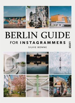 Berlin Guide For Instagrammers - Bonne, Silvie