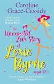 The Unexpected Love Story of Lexie Byrne (aged 391/2)