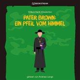 Pater Brown: Ein Pfeil vom Himmel (Ungekürzt) (MP3-Download)
