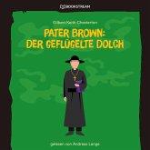 Pater Brown: Der geflügelte Dolch (Ungekürzt) (MP3-Download)