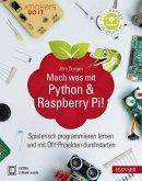 Mach was mit Python & Raspberry Pi! (eBook, PDF)