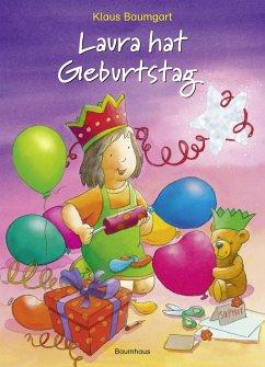Laura hat Geburtstag (Mängelexemplar) - Baumgart, Klaus