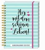Her mit dem schönen Leben! - Schülerkalender 2021/ 2022
