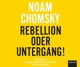 Rebellion oder Untergang!