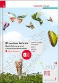Praxiserlebnis - Buchführung und Wirtschaftsrechnen PTS + digitales Zusatzpaket