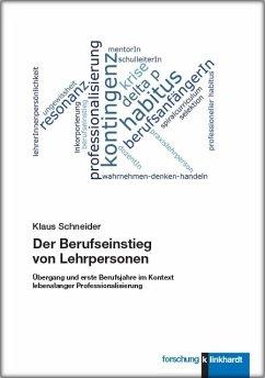 Der Berufseinstieg von Lehrpersonen - Schneider, Klaus