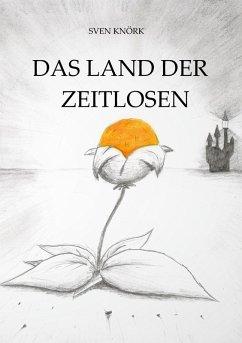 Das Land der Zeitlosen (eBook, ePUB)