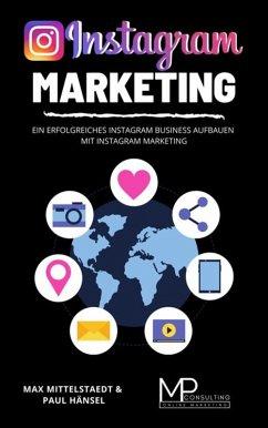Instagram Marketing (eBook, ePUB) - Mittelstaedt, Max